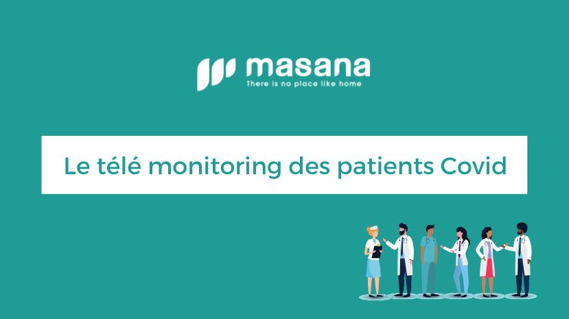 Le télé monitoring des patients Covid grâce au logiciel Masana