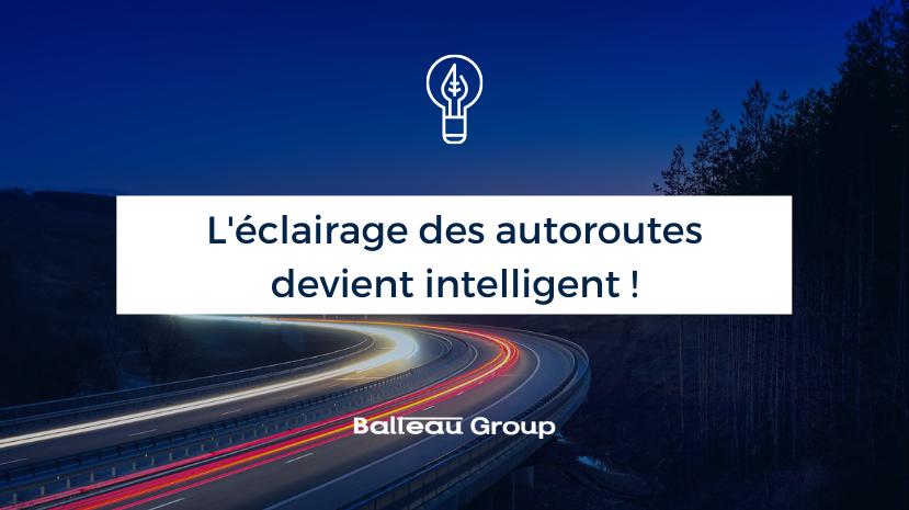 L'éclairage public sur les autoroutes wallonnes devient intelligent !